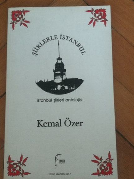 Şiirlerle İstanbul / İstanbul Şiirleri Antolojisi