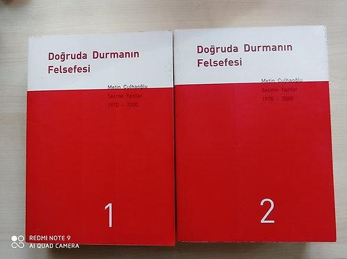 Doğruda Durmanın Felsefesi Seçme Yazılar 1970-2000 2 Cilt