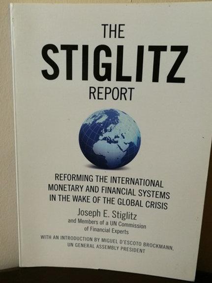 The Stiglitz Report: Reforming the Internationa-