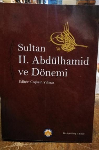 Sultan II. Abdülhamid ve Dönemi