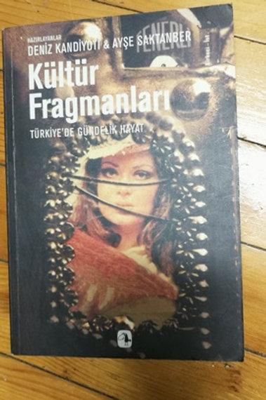 Kültür fragmanları / Türkiye'de gündelik hayat