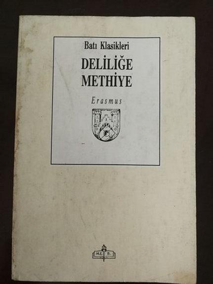 Batı Klasikler: Deliliğe Methiye