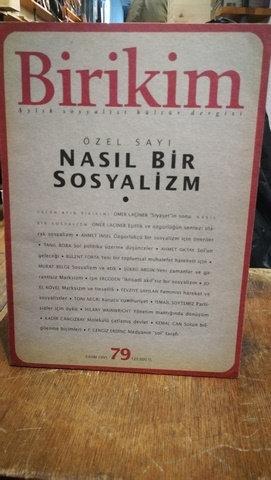 Birikim Aylık Sosyalist Kültür Dergisi Sayı: 79