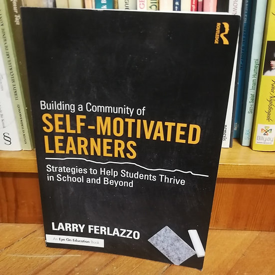 Building a Community of Self - Motivated Learners