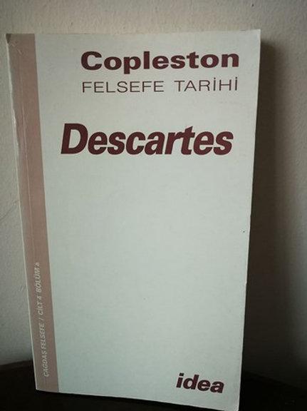 Copleston Felsefe Tarihi : Descartes