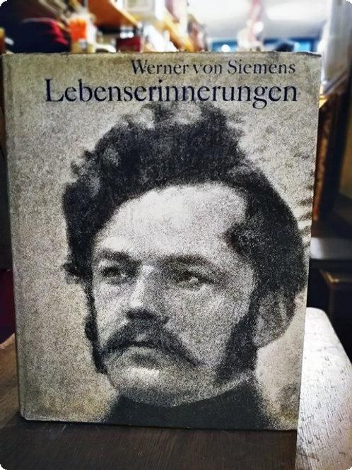 Werner von Siemens Lebenserinnerungen