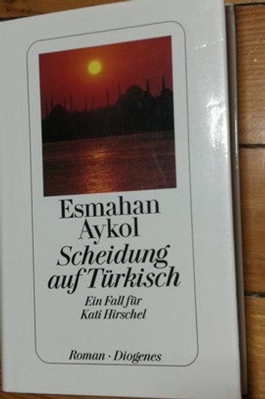 Scheidung auf Türkisch / Ein fall für kati hirschel