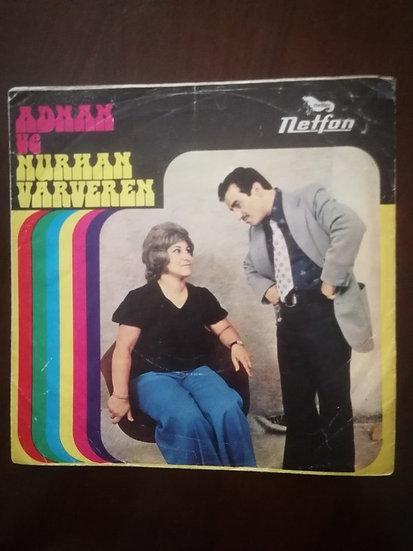 Adnan ve Nurhan Varveren netfon plak 45'lik (Kapaktır)