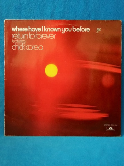 Chik Corea- Where have I Known you Before