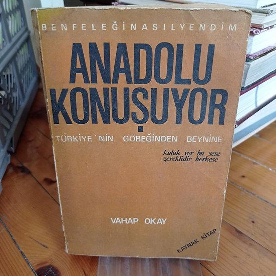 Ben Feleği Nasıl Yendim: Anadolu Konuşuyor- İkinci kitap
