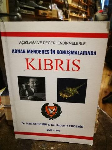 Açıklama ve Değerlendirmelerle Adnan Menderes'ın Konuşmalarında kıbrıs