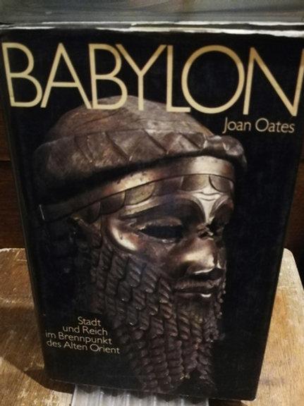 Babylon \ Stast und reich im brennpunkt des alten orient