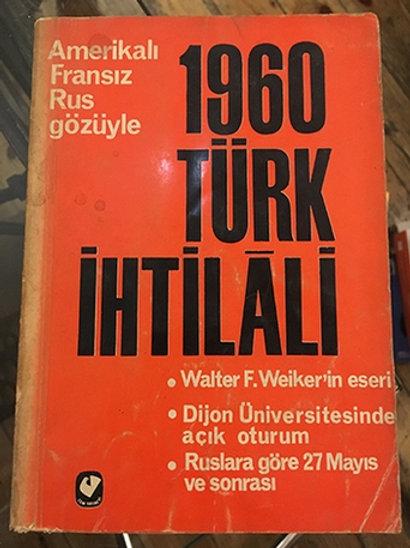 Amerikalı Fransız Rus Gözüyle 1960 Türk İhtilali