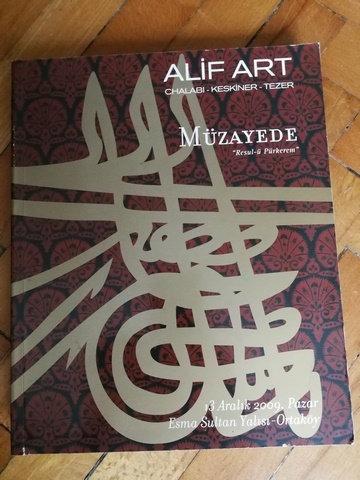 Alif Art - Chalabi - Keskiner - Tezer - Müzayede Resul-ü Pürkerem