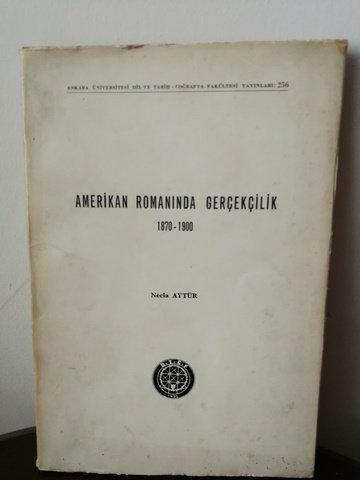 Amerikan Romanında Gerçekçilik 1870-1900 imzalı - ithaflı