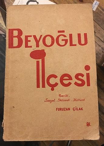 Beyoğlu İlçesi. Tarihi - Sosyal - İktisadi - Kültürel