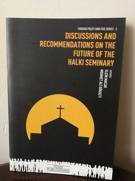 Discussions and Recommendations on the future of the halki seminary