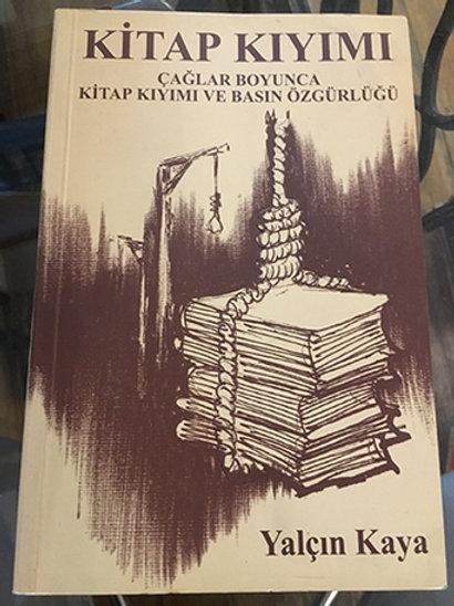 Kitap Kıyımı - Çağlar Boyunca Kitap Kıyımı ve Basın Özgürlüğü