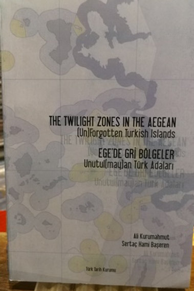 The Twilight zones in the Aegean \Ege'de Gri Bölgeler
