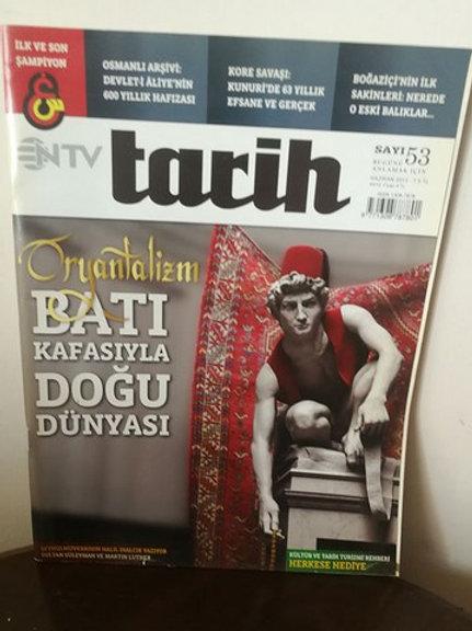 NTV Tarih: Oryantalizm Batı Kafkasya Doğu Dünyası: sayı 53 Haziran 2013