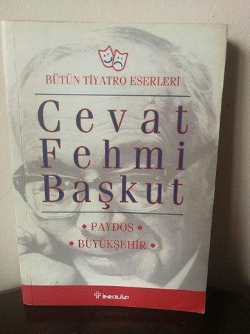 Cevat Fehmi Başkut Bütün Tiyatro Eserleri Paydos / Büyükşehir
