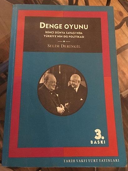 Denge Oyunu İkinci Dünya Savaşı'nda Türkiye'nin Dış Politikası