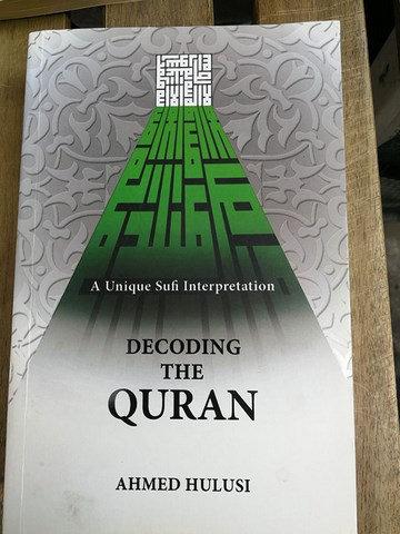 A Unique Sufi Interpretation: Decoding the Quran