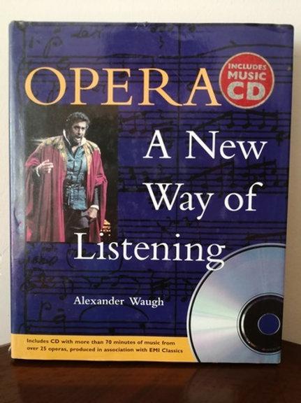 Opera A New Way of Listening CD li