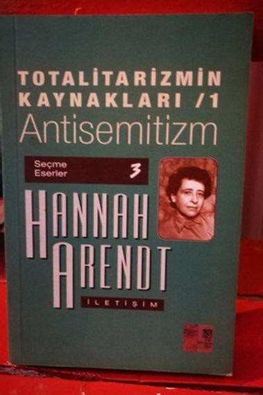 Totalizmin Kaynakları 1 \ Antisemitizm