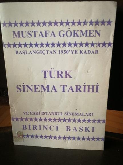 Başlangıçtan 1950'ye kadar Türk Sinema Tarihi ve Eski İstanbul Sinemaları
