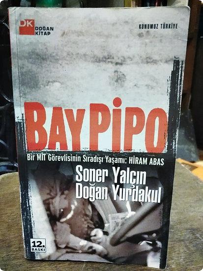 Baypipo: Bir MİT görevlisinin sırdışı yaşamı: Hiram Abas