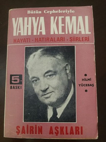 Bütün Cepheleriyle Yahya Kemal Hayatı-Hatıraları-Şiirleri