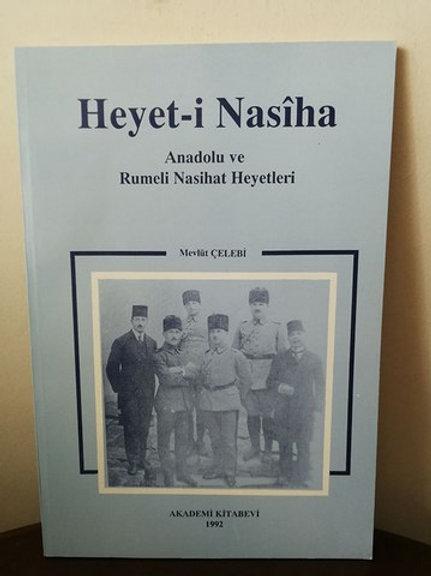Heyet-i Nasîha: Anadolu ve Rumeli Nasihat Heyetleri