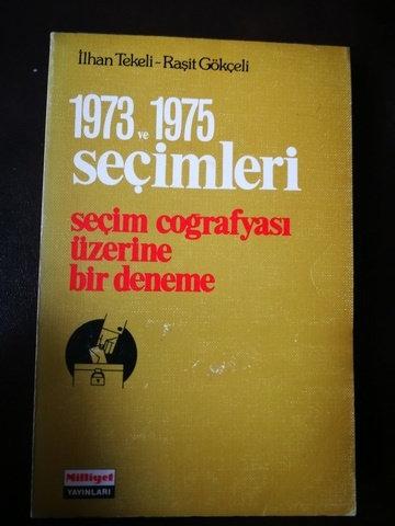 1973 ve 1975 Seçimleri \ Seçim Coğrafyası Üzerine Bir Deneme