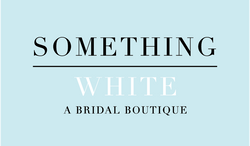 Something White, A Bridal Boutique