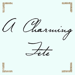 A Charming Fete