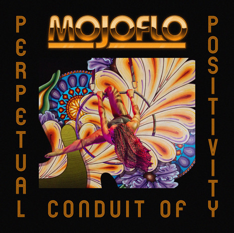 MojoFlo - Perpetual Conduit of Positivity