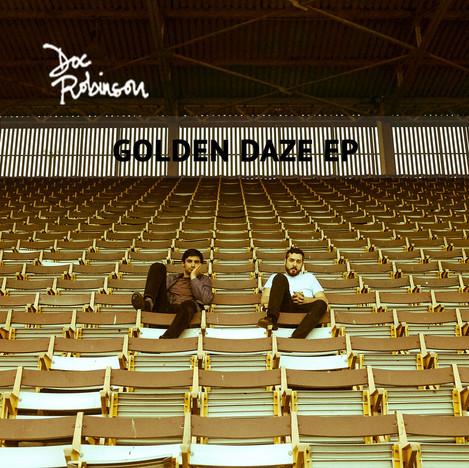 Doc Robinson - Golden Daze EP