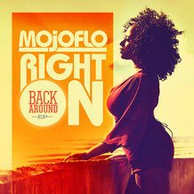 MojoFlo - Right On!