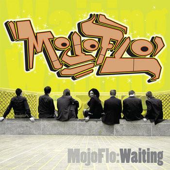MojoFlo - Waiting