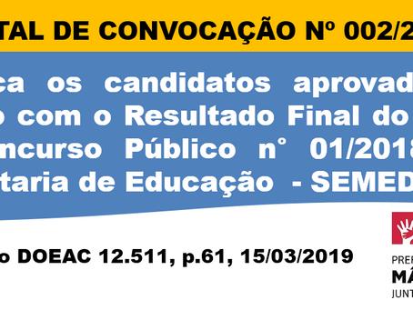 Edital de Convocação nº 002/2018 do Concurso Público nº 001/2018