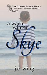 7 - NEW a warm winter skye Kindle cover July 2021.jpg