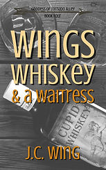 Wings, Whiskey & a Waitress Kindle 2021.