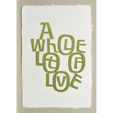 Handgeschepte wenskaart A whole lots of love