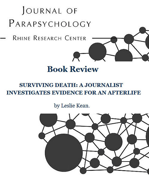 Review: Surviving Death: A Journalist Investigates Evidence for ...
