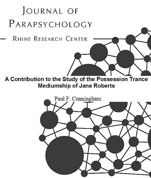 A Contribution to the Study of the Possession Trance Mediumship of Jane Roberts