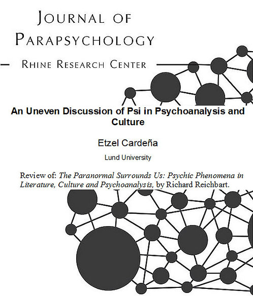 An Uneven Discussion of Psi in Psychoanalysis and Culture