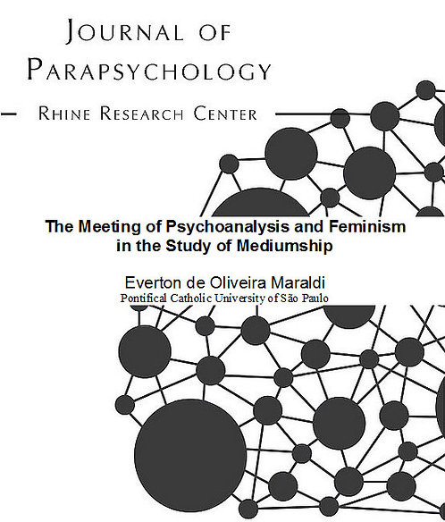 The Meeting of Psychoanalysis and Feminism in the Study of Mediumship