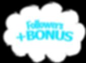 FOLLOWERSBONUS.png