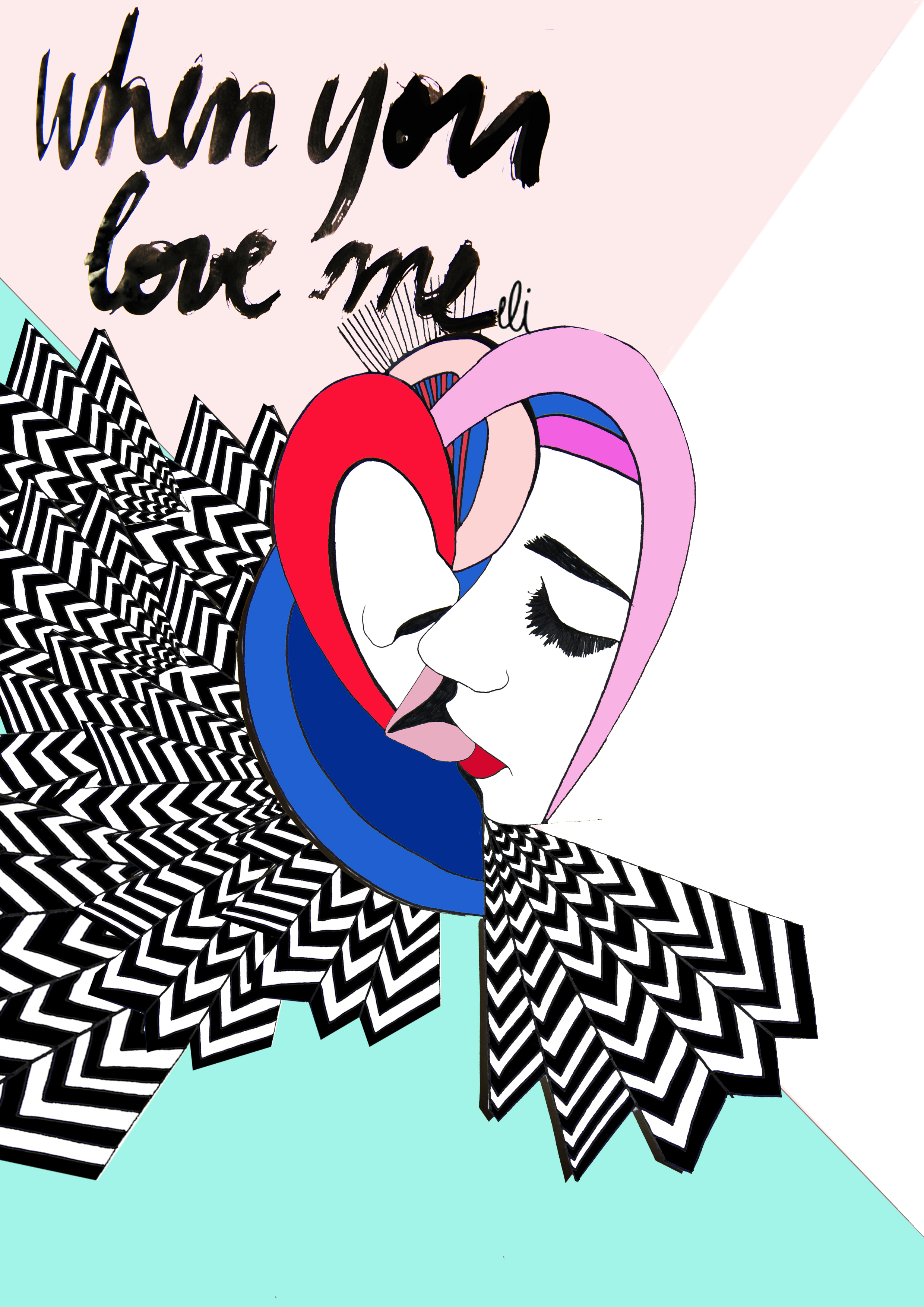 WHEN YOU LOVE ME